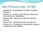 main provisions under ta 19842
