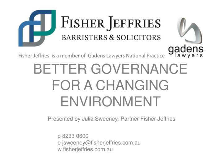 better governance for a changing environment n.