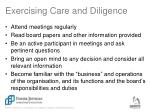 exercising care and diligence