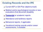 existing records and the ipe