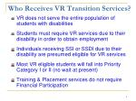 who receives vr transition services