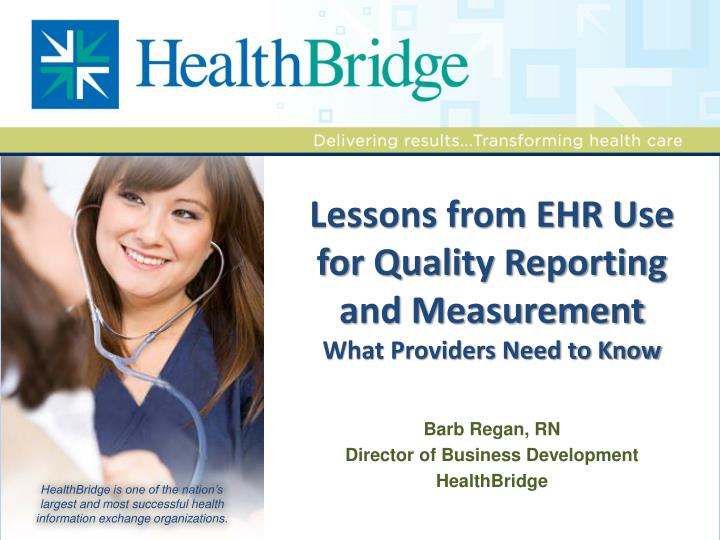 lessons from ehr use for quality reporting and measurement what providers need to know n.