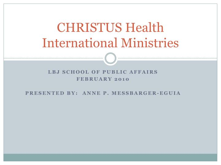 christus health international ministries n.