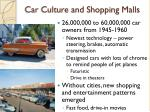 car culture and shopping malls