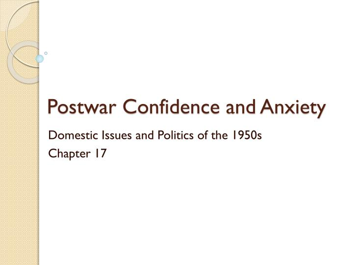 postwar confidence and anxiety n.