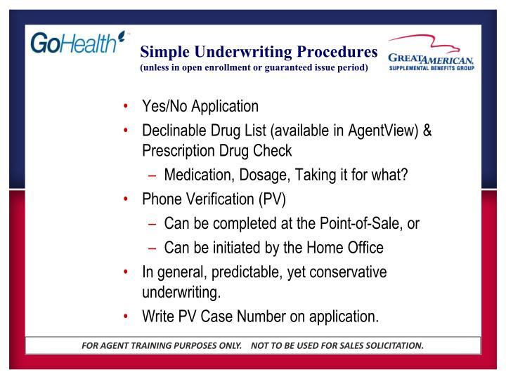 Simple Underwriting Procedures