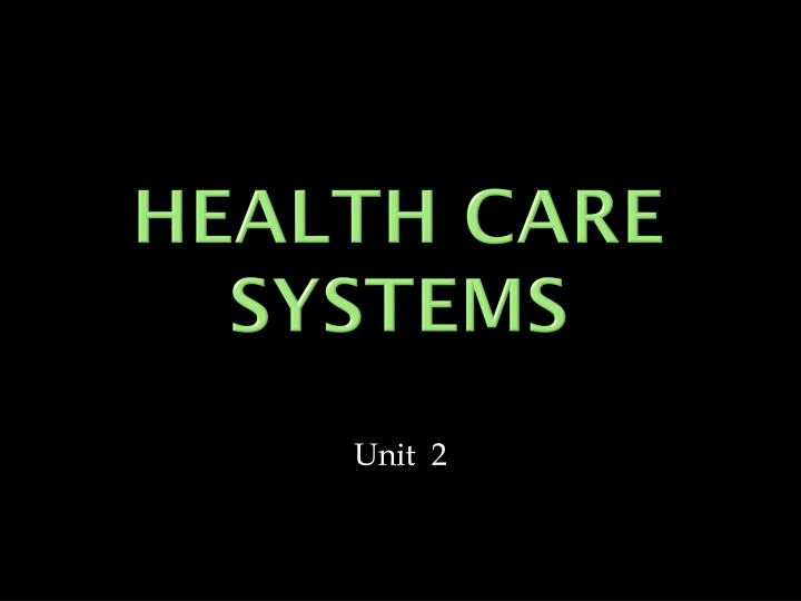 health care systems n.