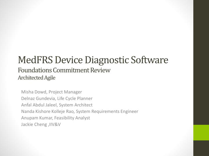 medfrs device d iagnostic software foundations commitment review architected agile n.