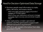 need for decision optimized data storage