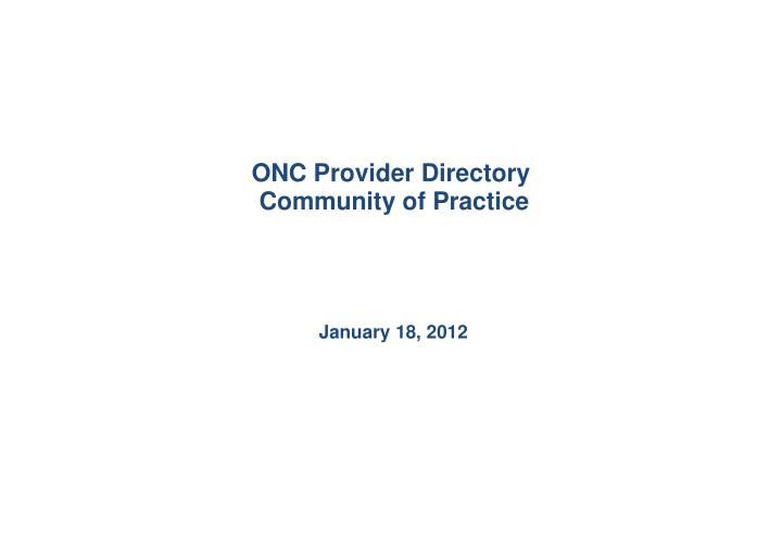 onc provider directory community of practice n.