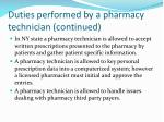 duties performed by a pharmacy technician continued