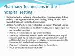 pharmacy technicians in the hospital setting