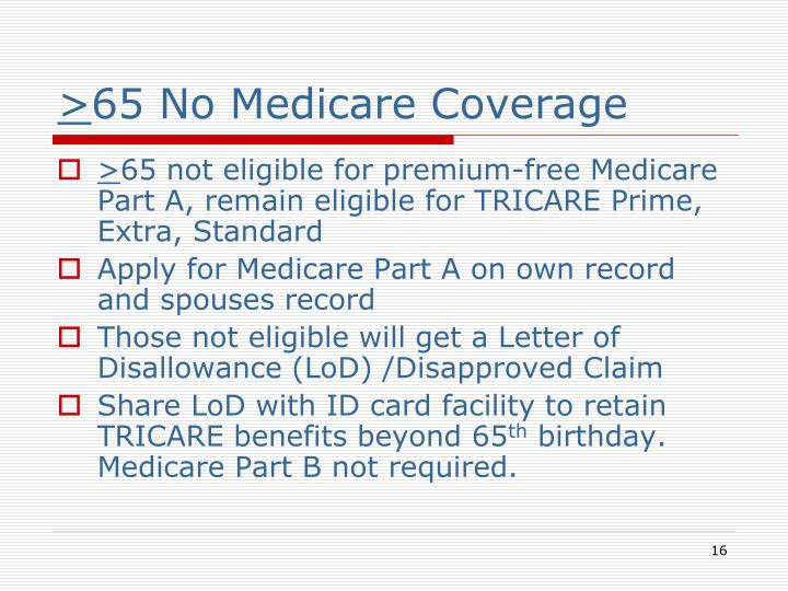65 no medicare coverage