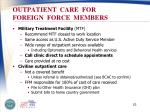 outpatient care for foreign force members
