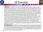 j6 execution1
