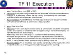 tf 11 execution1
