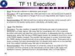 tf 11 execution2