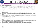 tf 11 execution4