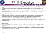 tf 11 execution6