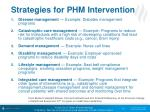 strategies for phm intervention