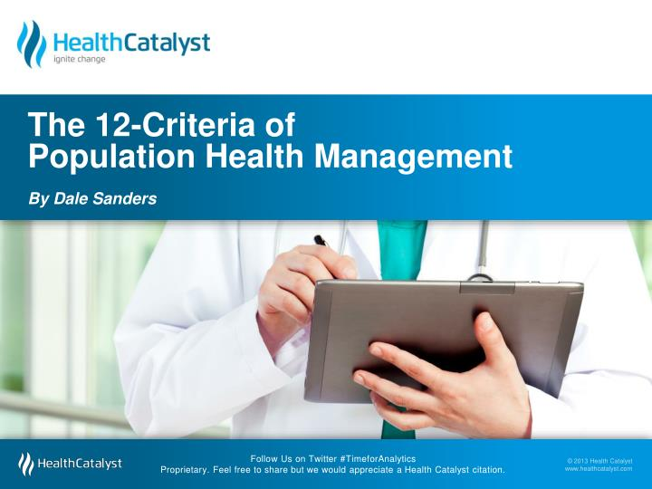 the 12 criteria of population health management by dale sanders n.