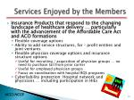 services enjoyed by the members2