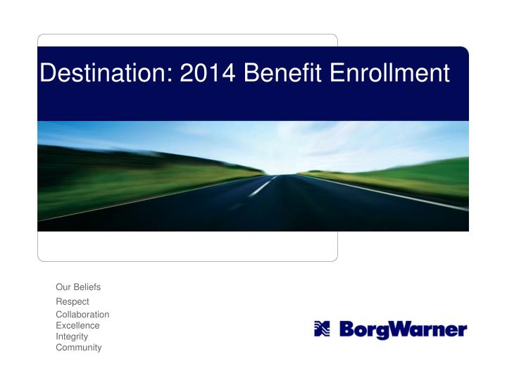 destination 2014 benefit enrollment n.
