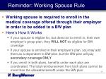 reminder working spouse rule
