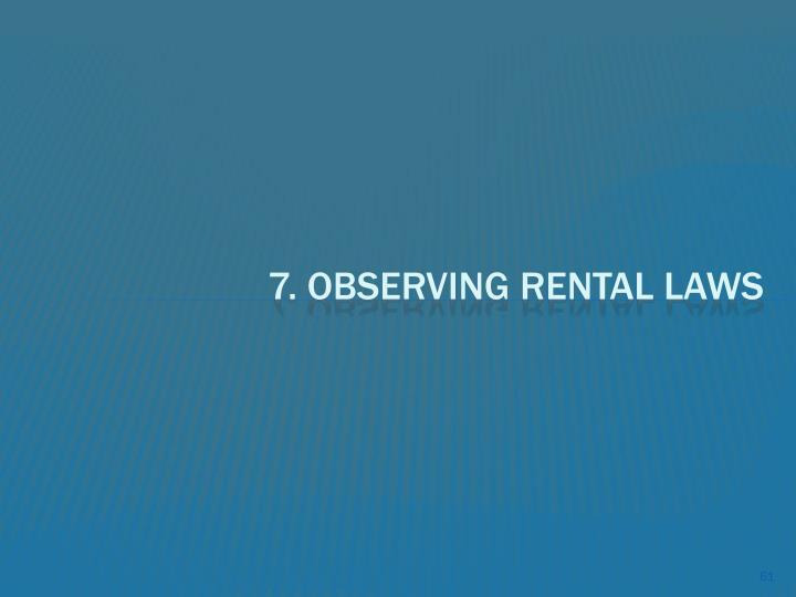 7. Observing Rental Laws