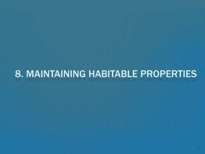 8. Maintaining Habitable Properties