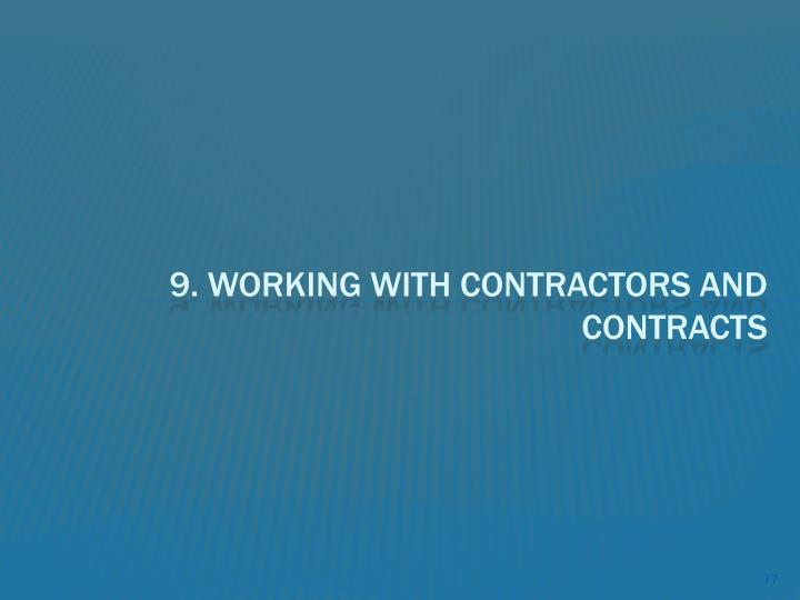 9. Working with Contractors and Contracts