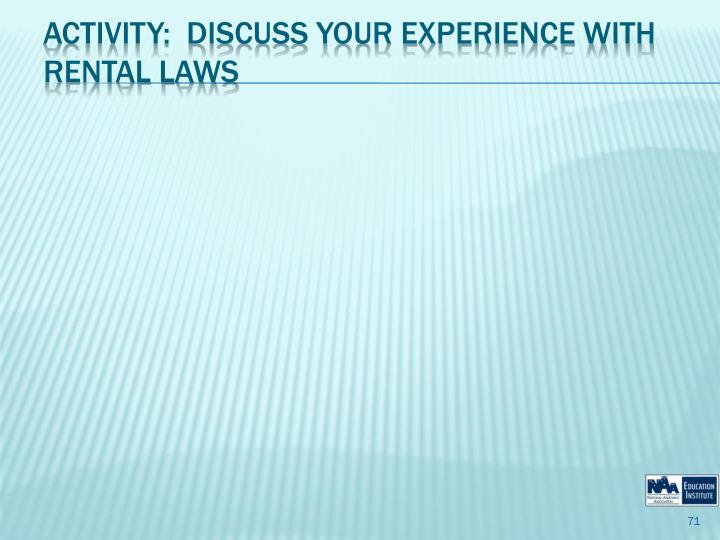 Activity:  Discuss Your Experience with Rental Laws