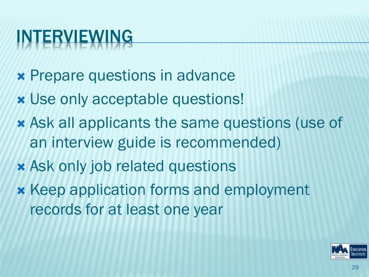 Prepare questions in advance