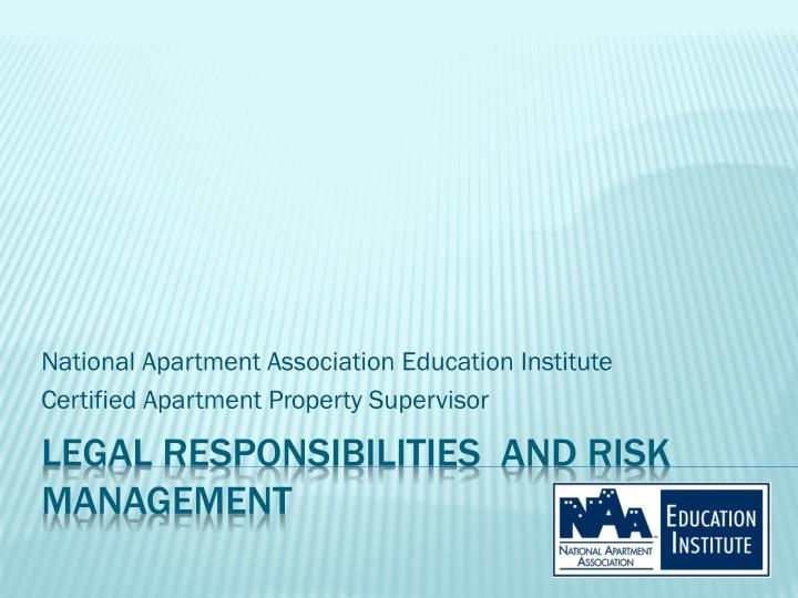 National apartment association education institute certified apartment property supervisor
