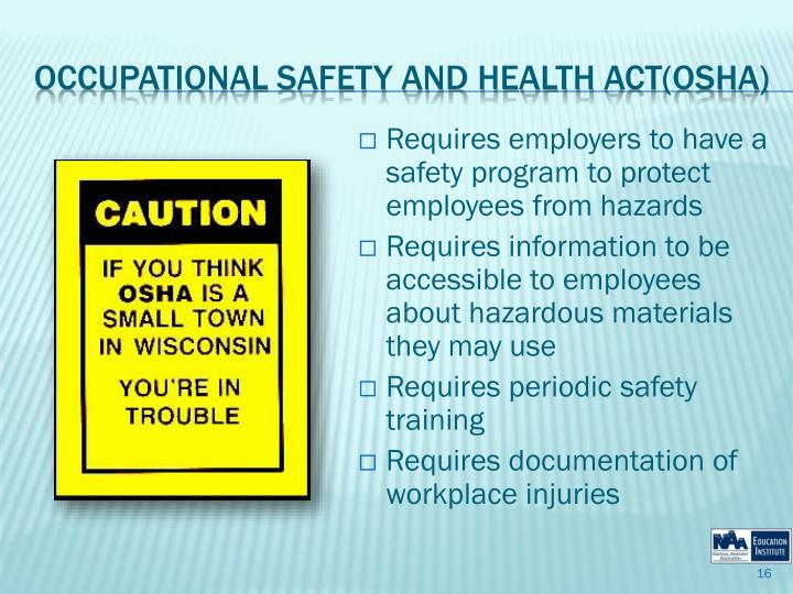 Requires employers to have a safety program to protect employees from hazards