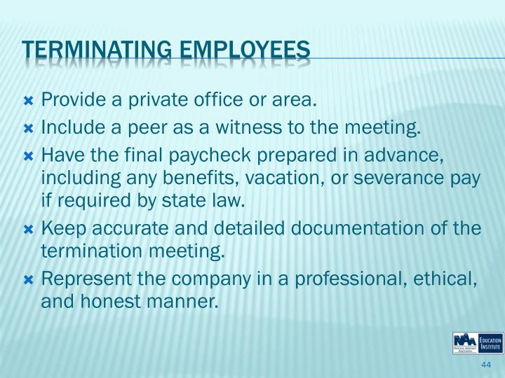 Provide a private office or area.