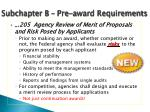 subchapter b pre award requirements