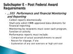 subchapter e post federal award requirements12