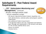 subchapter e post federal award requirements2