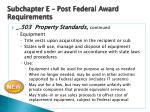 subchapter e post federal award requirements6