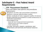 subchapter e post federal award requirements7