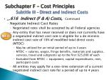subchapter f cost principles subtitle iii direct and indirect costs