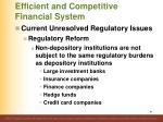 efficient and competitive financial system10