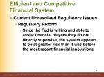 efficient and competitive financial system11