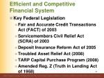 efficient and competitive financial system6