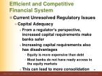 efficient and competitive financial system8