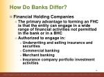 how do banks differ5