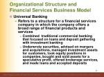 organizational structure and financial services business model10