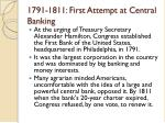 1791 1811 first attempt at central banking