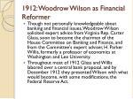 1912 woodrow wilson as financial reformer